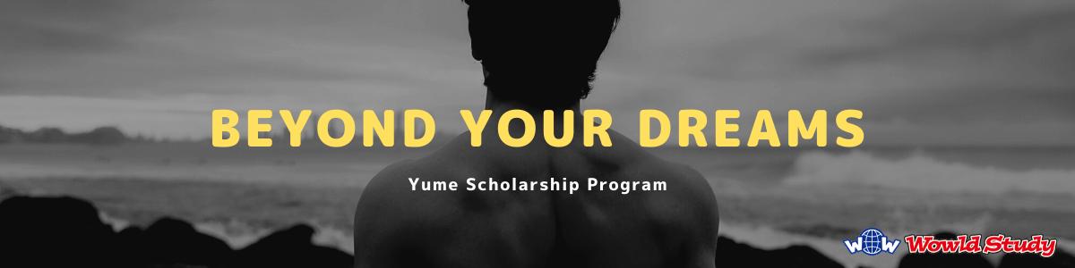 Yume Scholarship